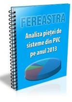 Analiza pietei de sisteme din PVC pe anul 2013