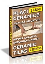 Analiza importuri de placi ceramice si obiecte sanitare - trimestrul I 2013