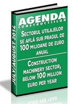 Analiza pietei de utilaje pentru constructii si sisteme de cofrare pe anul 2014