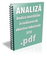 Analiza investitiilor in realizarea de obiective industriale 2010